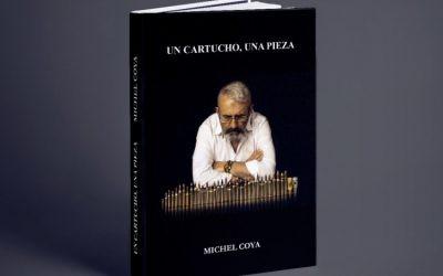 """""""Un cartucho, una pieza"""", primer libro de Michel Coya."""